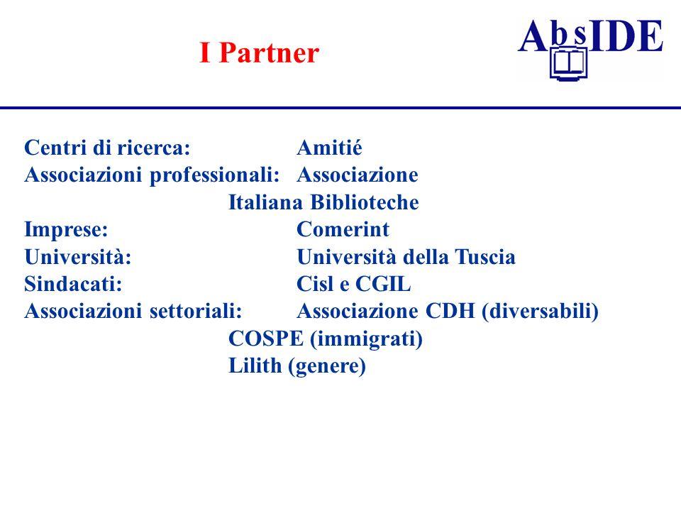 I Partner Centri di ricerca: Amitié