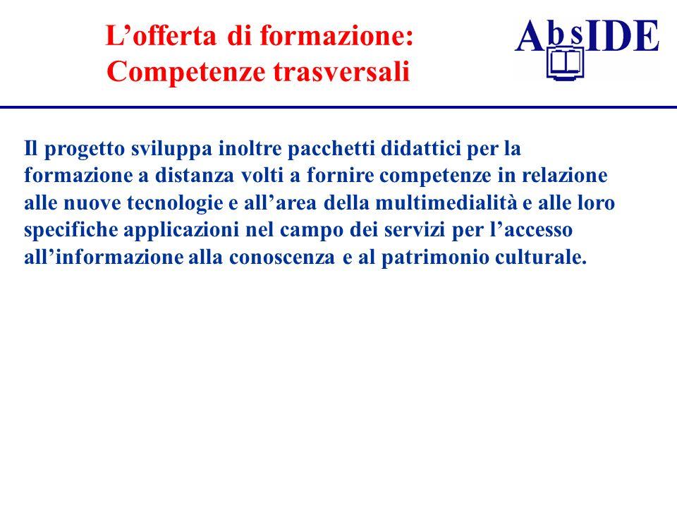 L'offerta di formazione: Competenze trasversali
