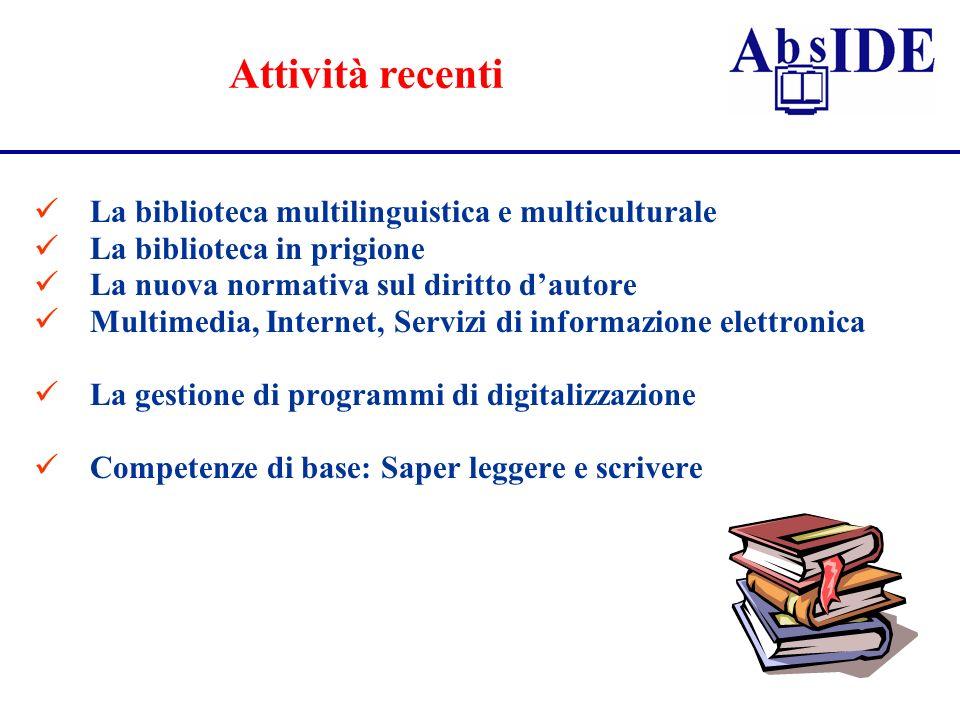 Attività recenti La biblioteca multilinguistica e multiculturale