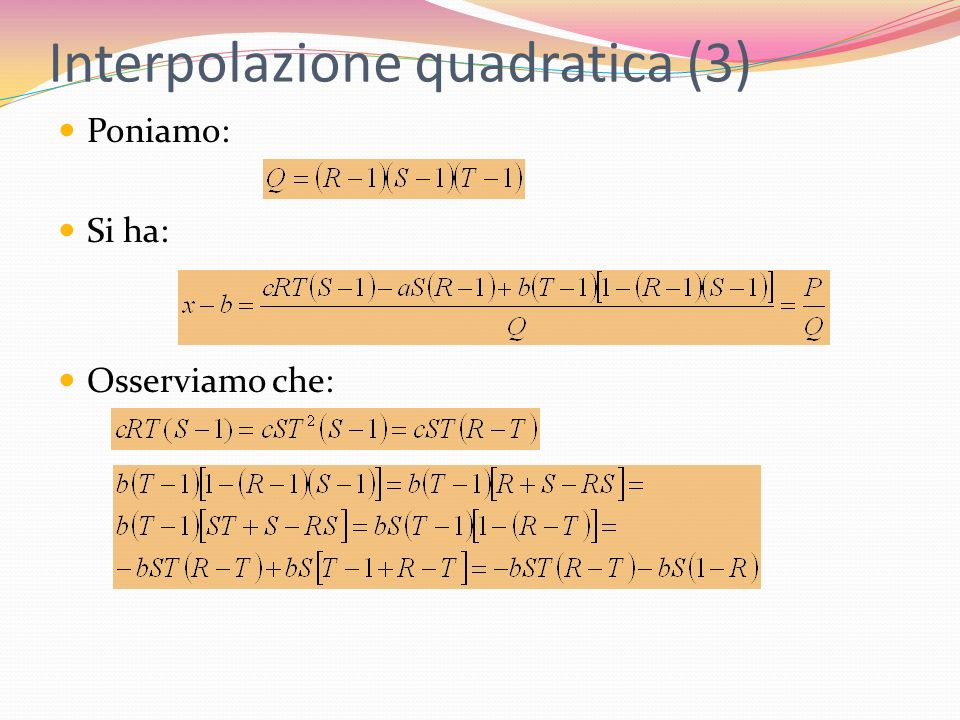 Interpolazione quadratica (3)