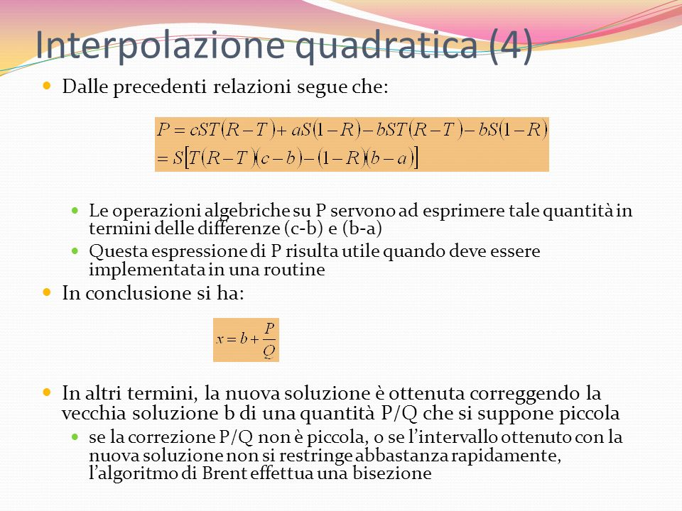 Interpolazione quadratica (4)