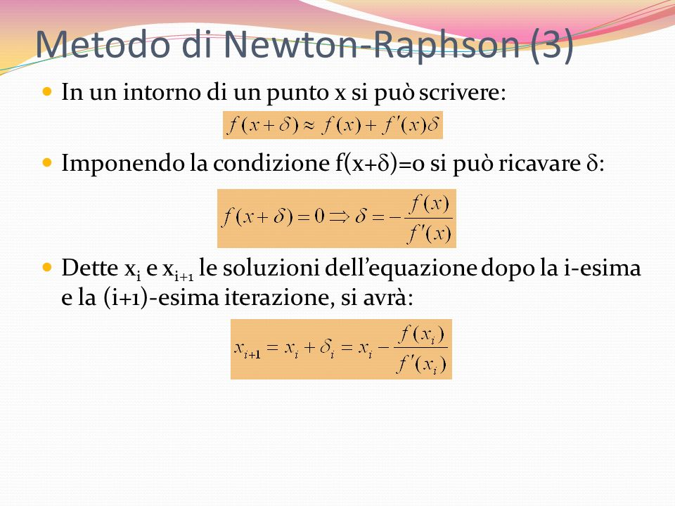 Metodo di Newton-Raphson (3)