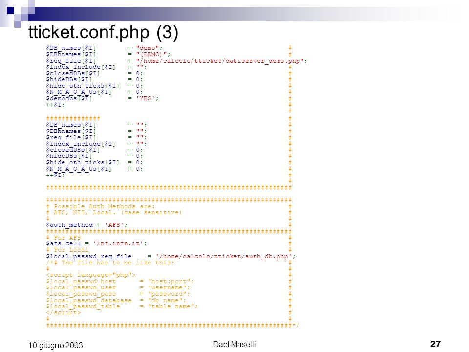 tticket.conf.php (3) 10 giugno 2003 Dael Maselli