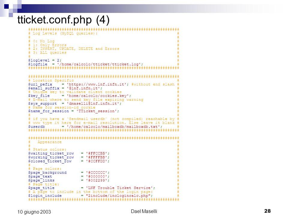 tticket.conf.php (4) 10 giugno 2003 Dael Maselli