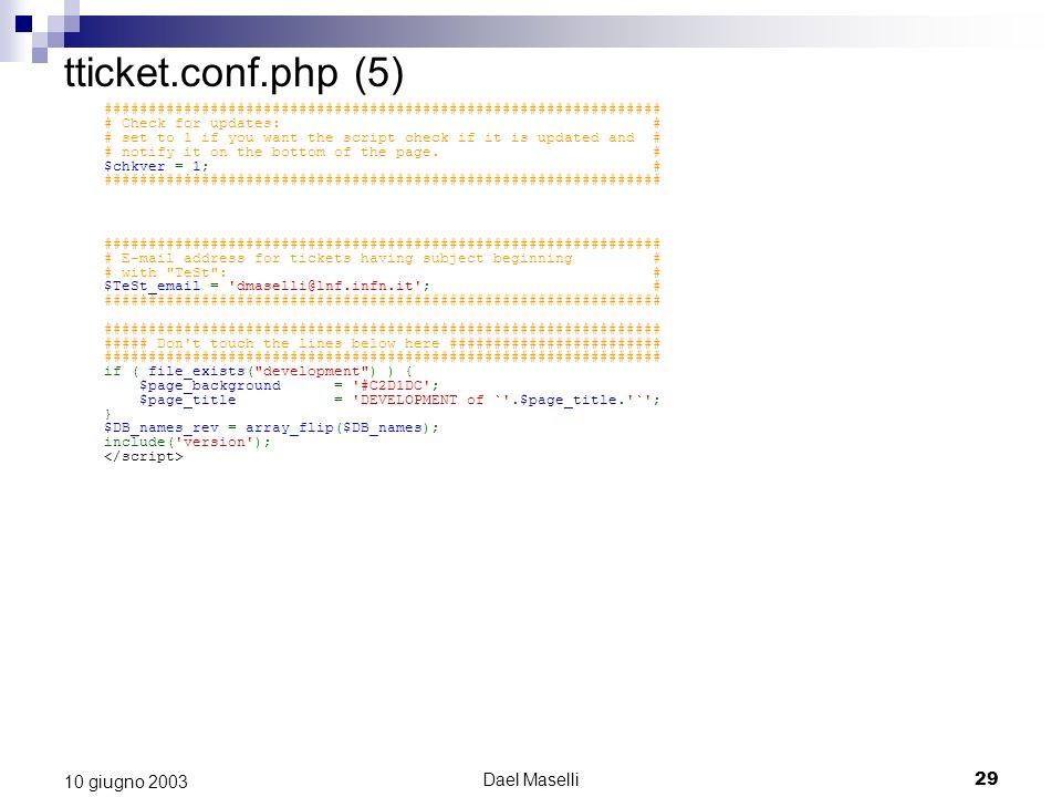 tticket.conf.php (5) 10 giugno 2003 Dael Maselli