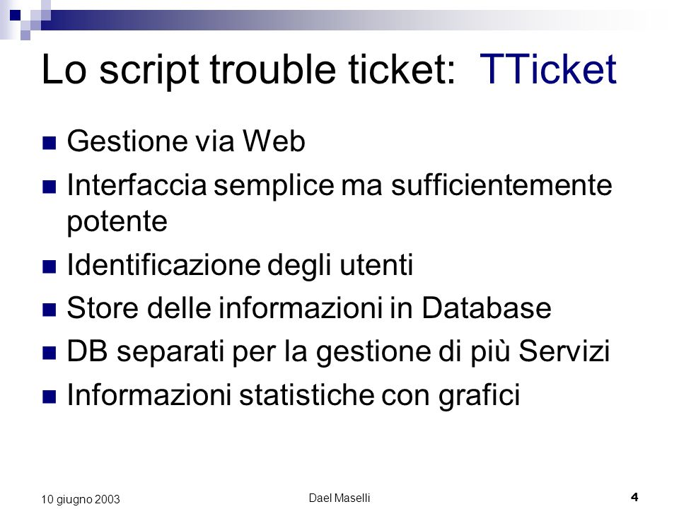 Lo script trouble ticket: TTicket