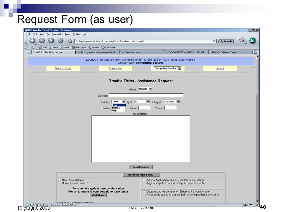 Request Form (as user) 10 giugno 2003 Dael Maselli