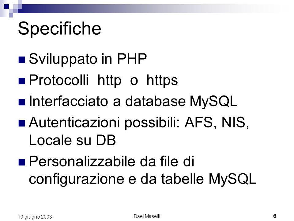 Specifiche Sviluppato in PHP Protocolli http o https