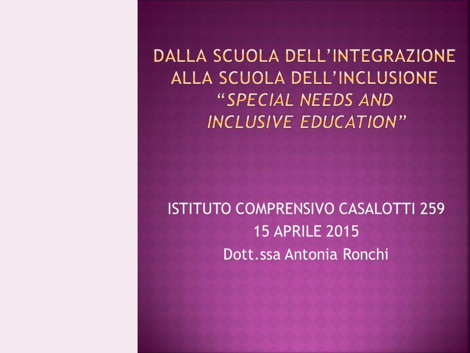 DALLA SCUOLA DELL'INTEGRAZIONE ALLA SCUOLA DELL'INCLUSIONE special needs and inclusive education