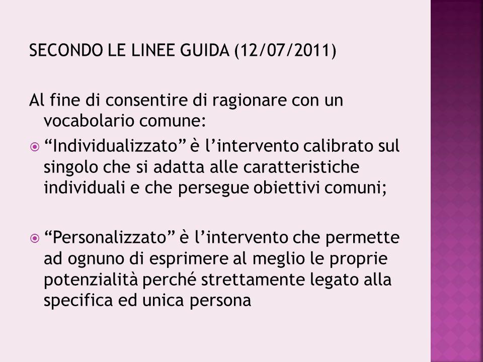 SECONDO LE LINEE GUIDA (12/07/2011)
