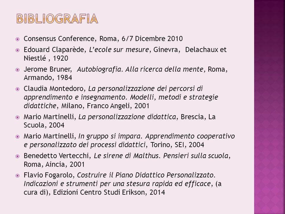 bibliografia Consensus Conference, Roma, 6/7 Dicembre 2010