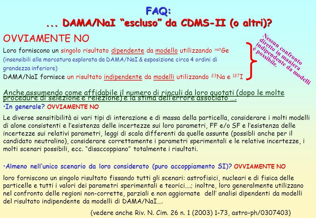 ... DAMA/NaI escluso da CDMS-II (o altri)