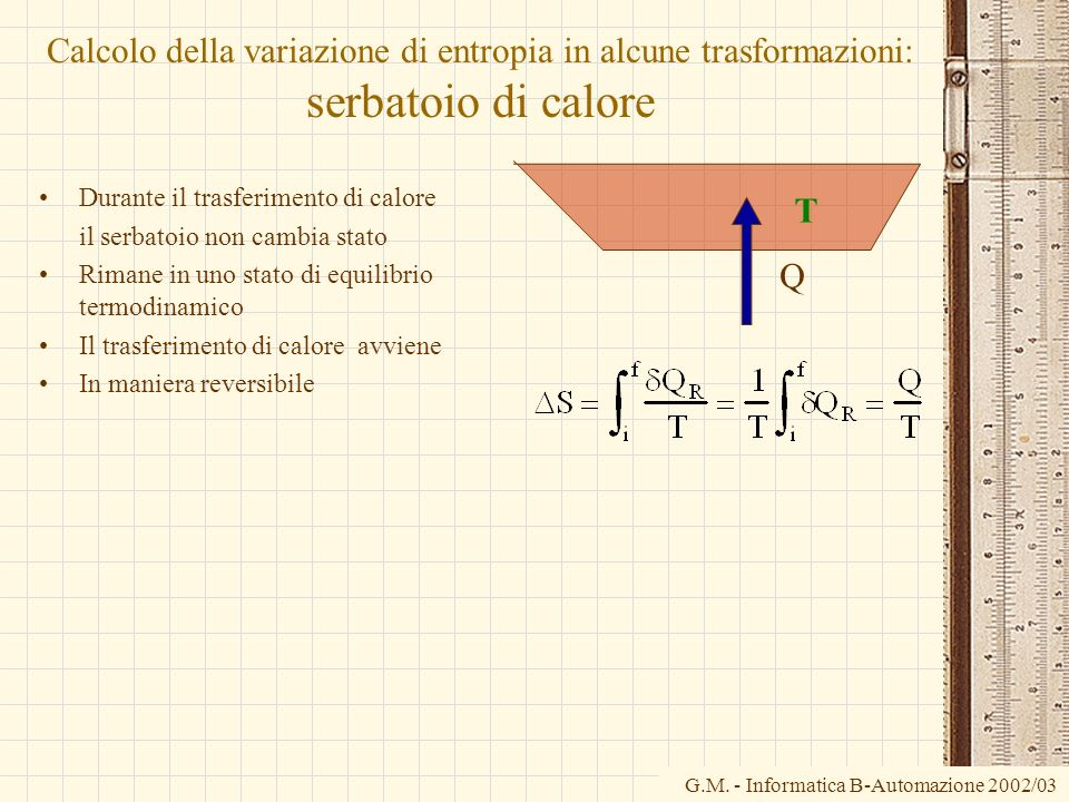 Calcolo della variazione di entropia in alcune trasformazioni: serbatoio di calore