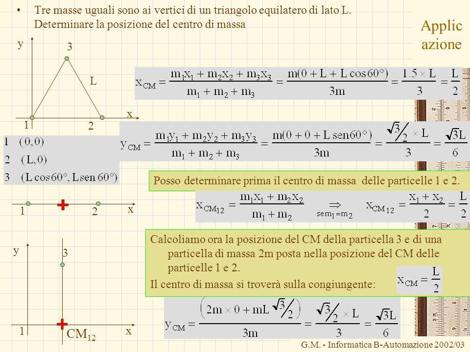 Tre masse uguali sono ai vertici di un triangolo equilatero di lato L