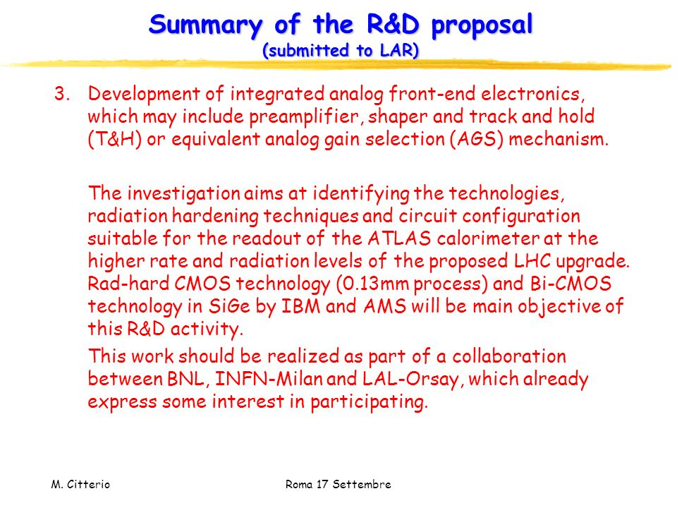 Summary of the R&D proposal (submitted to LAR)