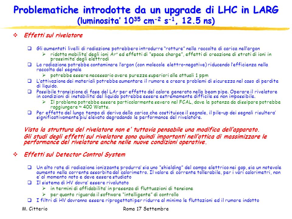 Problematiche introdotte da un upgrade di LHC in LARG (luminosita' 1035 cm-2 s-1, 12.5 ns)