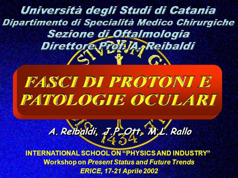 A. Reibaldi, J.P. Ott, M.L. Rallo