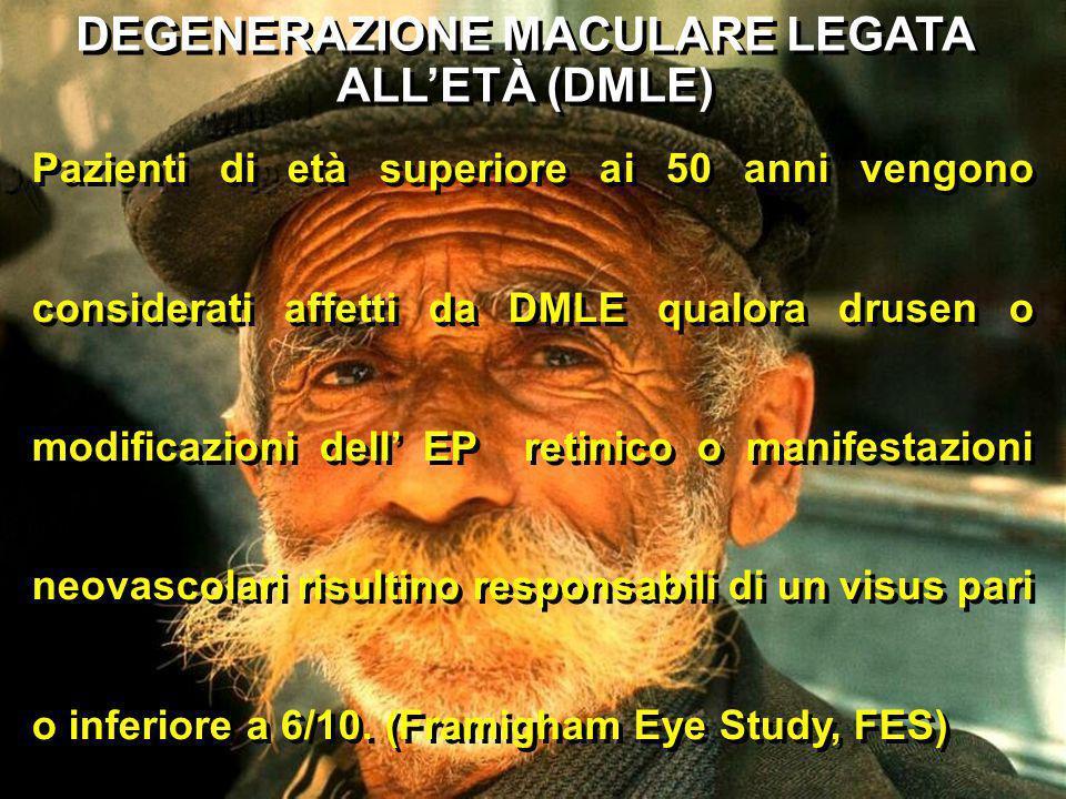 DEGENERAZIONE MACULARE LEGATA ALL'ETÀ (DMLE)
