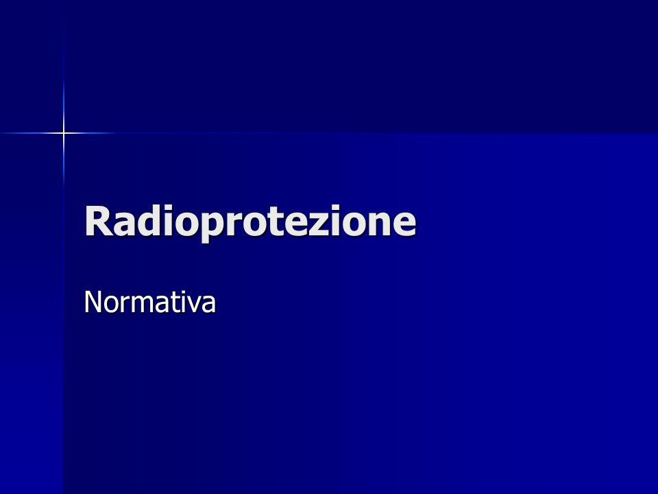 Radioprotezione Normativa