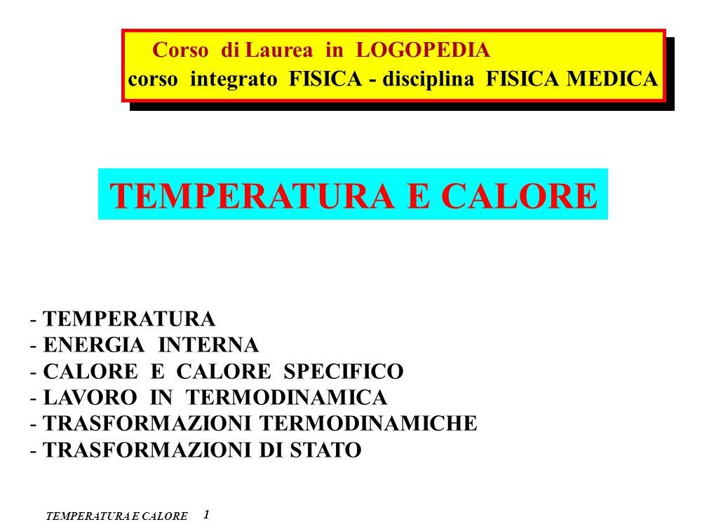 TEMPERATURA E CALORE Corso di Laurea in LOGOPEDIA