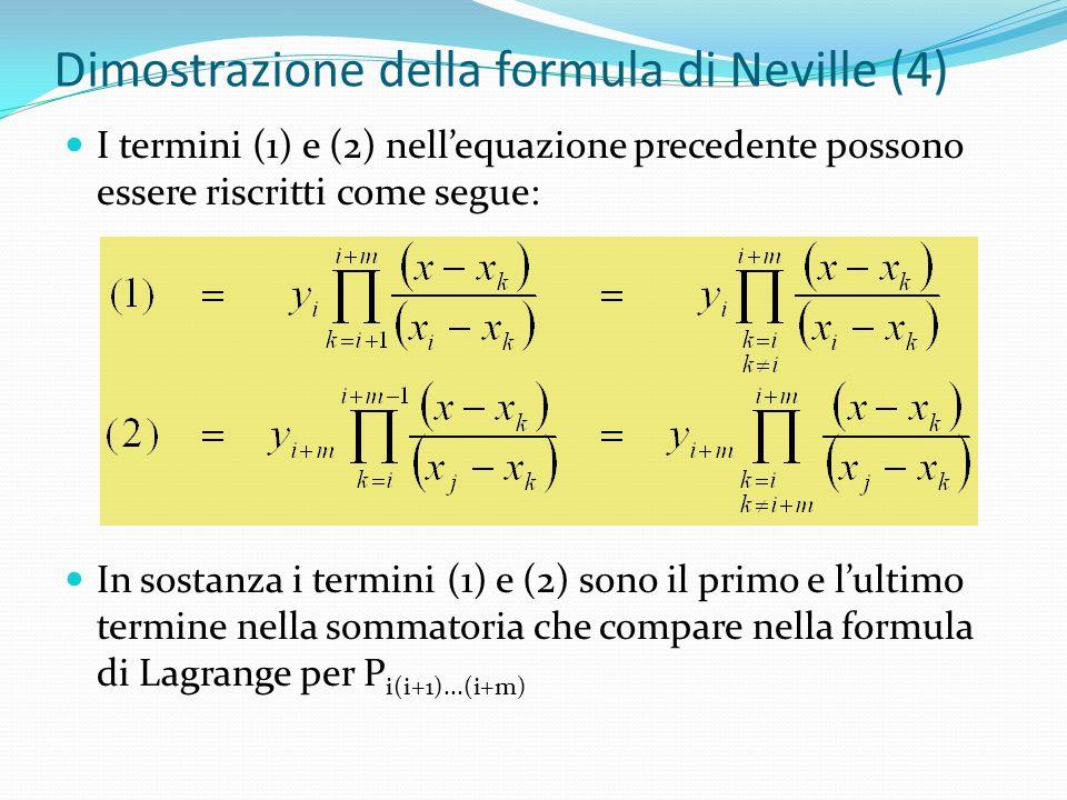 Dimostrazione della formula di Neville (4)