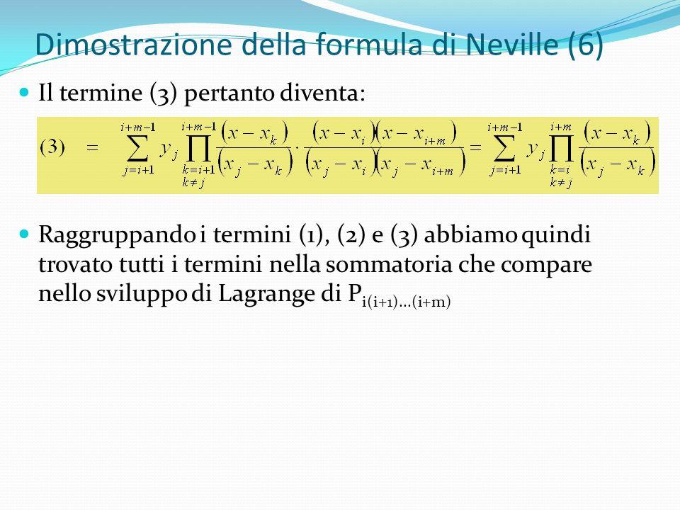 Dimostrazione della formula di Neville (6)