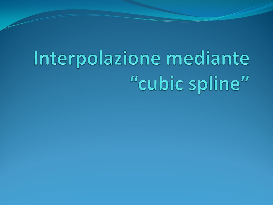 Interpolazione mediante cubic spline
