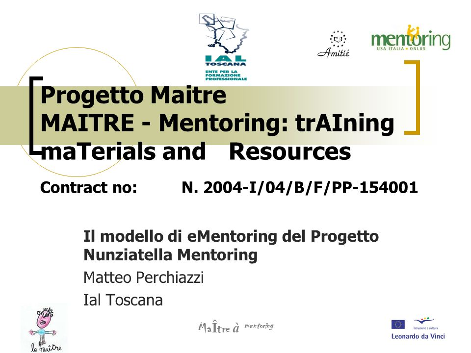 Progetto Maitre MAITRE - Mentoring: trAIning maTerials and
