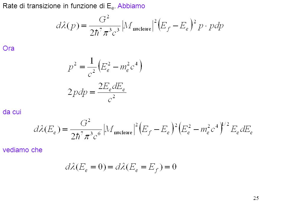 Rate di transizione in funzione di Ee. Abbiamo