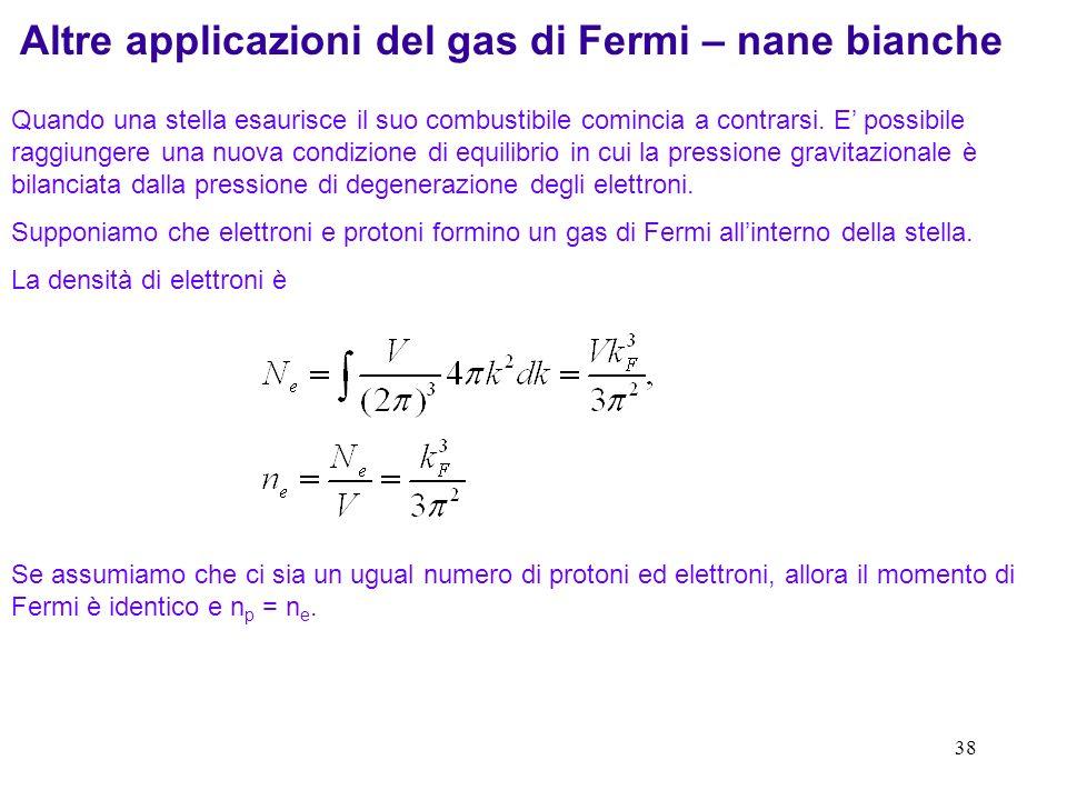 Altre applicazioni del gas di Fermi – nane bianche