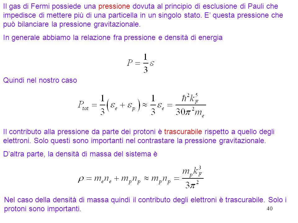 In generale abbiamo la relazione fra pressione e densità di energia