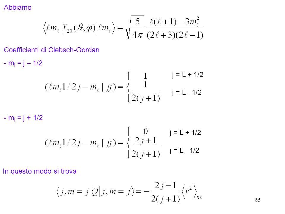 Coefficienti di Clebsch-Gordan - ml = j – 1/2
