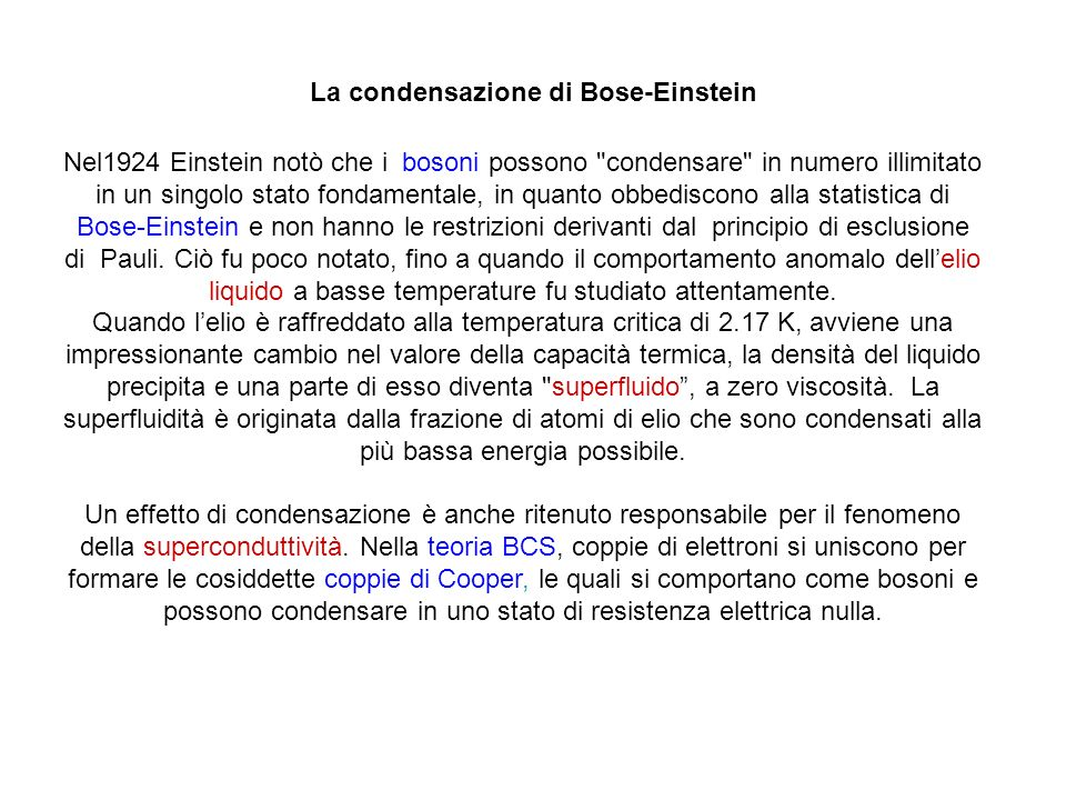 La condensazione di Bose-Einstein