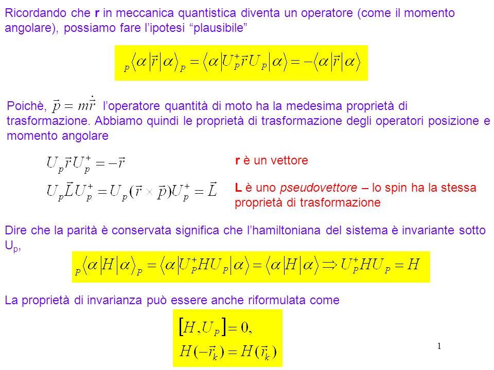 La proprietà di invarianza può essere anche riformulata come