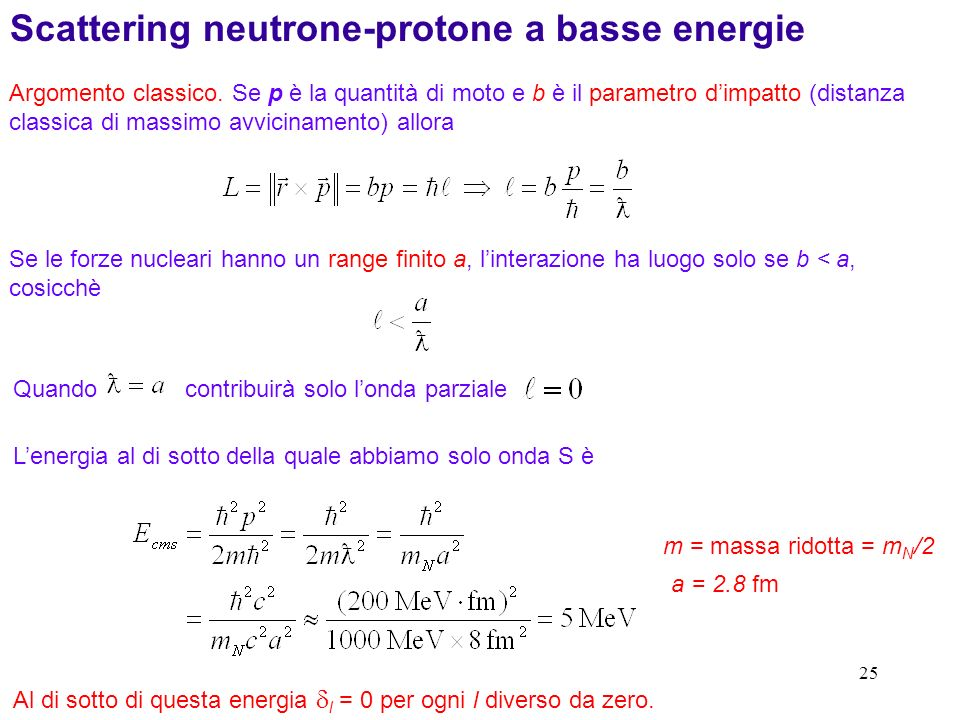 Scattering neutrone-protone a basse energie