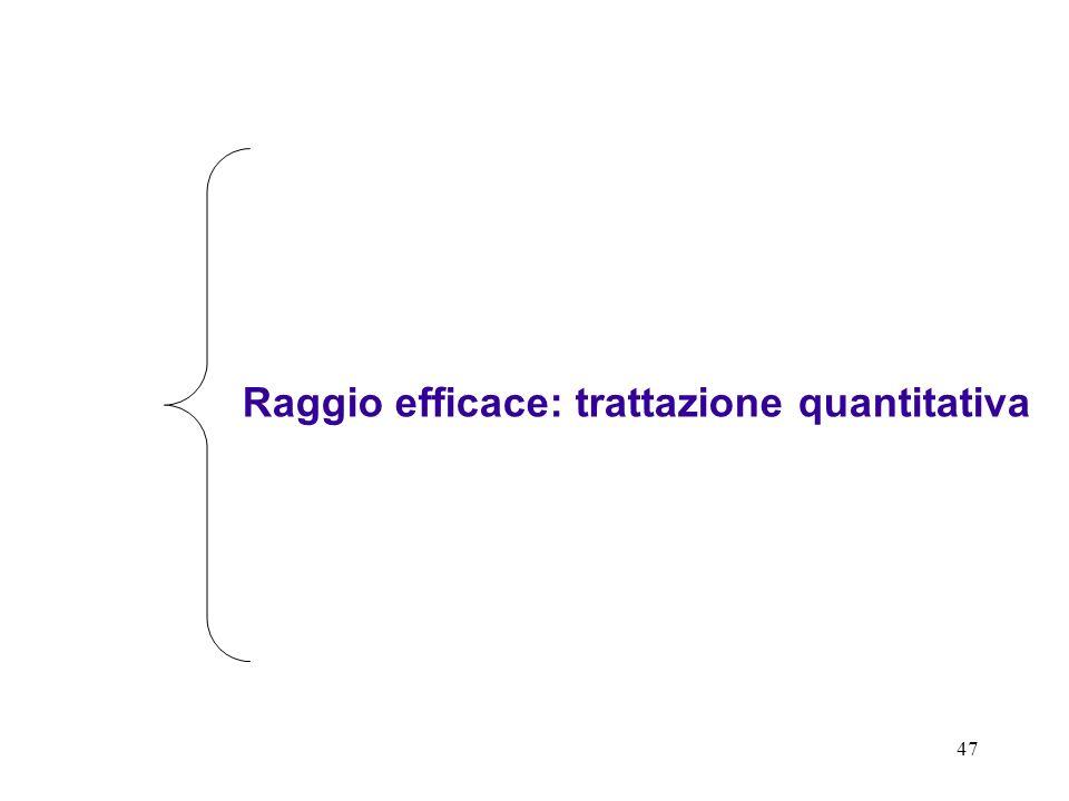 Raggio efficace: trattazione quantitativa