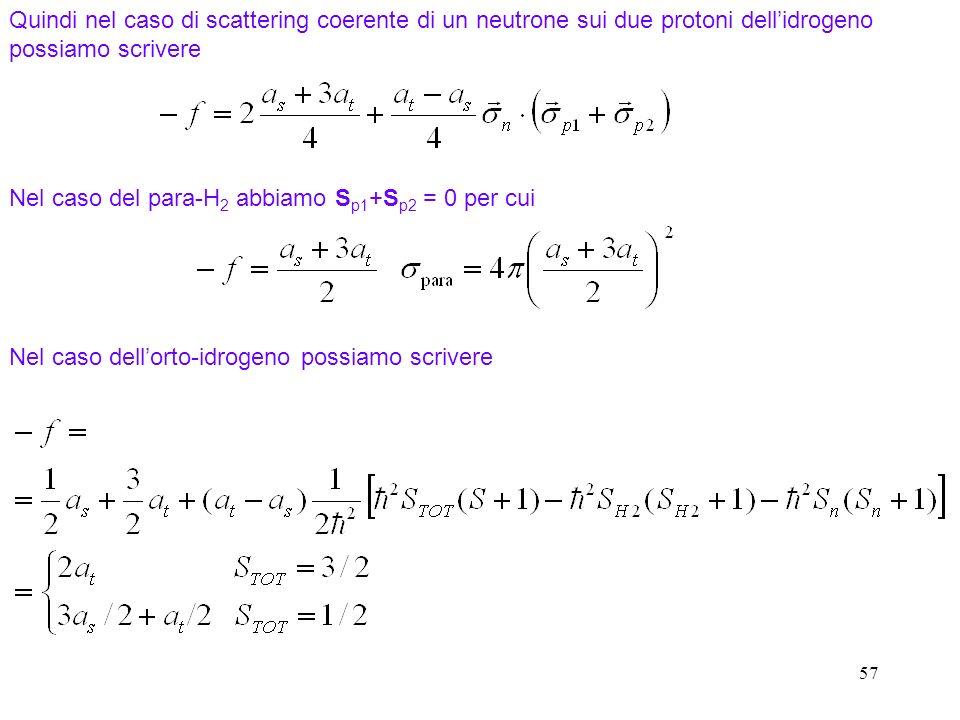 Nel caso del para-H2 abbiamo Sp1+Sp2 = 0 per cui