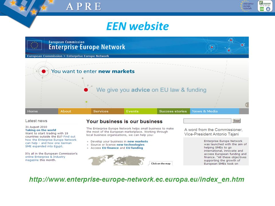 EEN website http://www.enterprise-europe-network.ec.europa.eu/index_en.htm