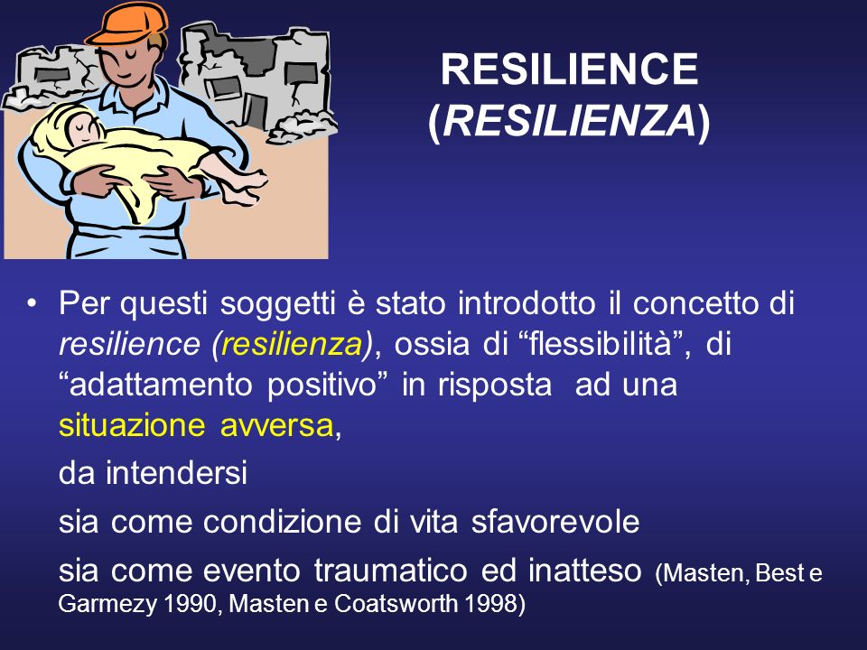 RESILIENCE (RESILIENZA)