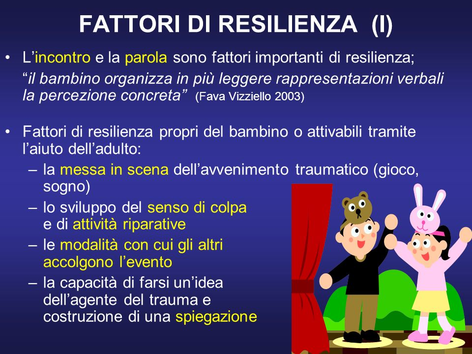 FATTORI DI RESILIENZA (I)
