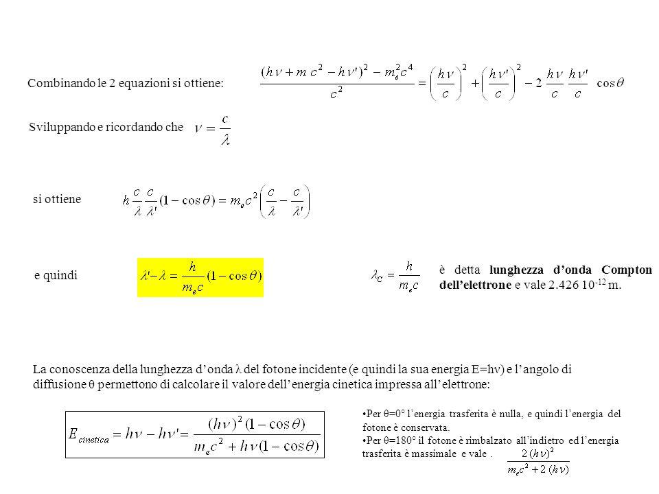Combinando le 2 equazioni si ottiene:
