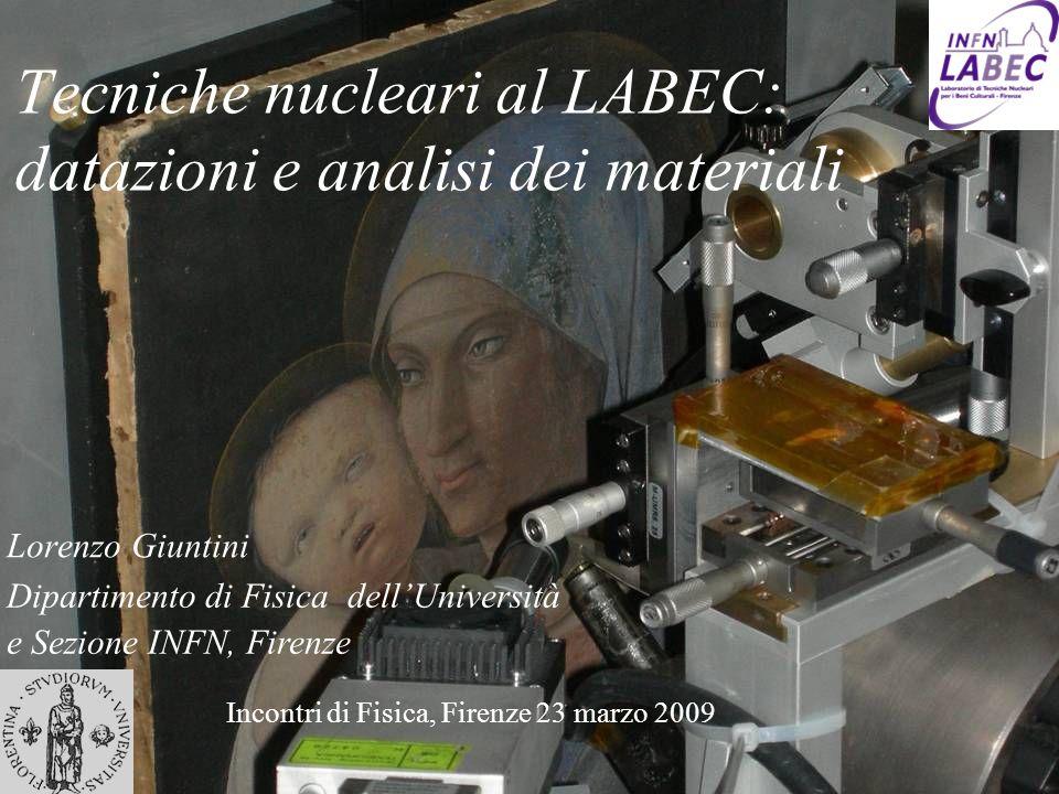 Tecniche nucleari al LABEC: datazioni e analisi dei materiali