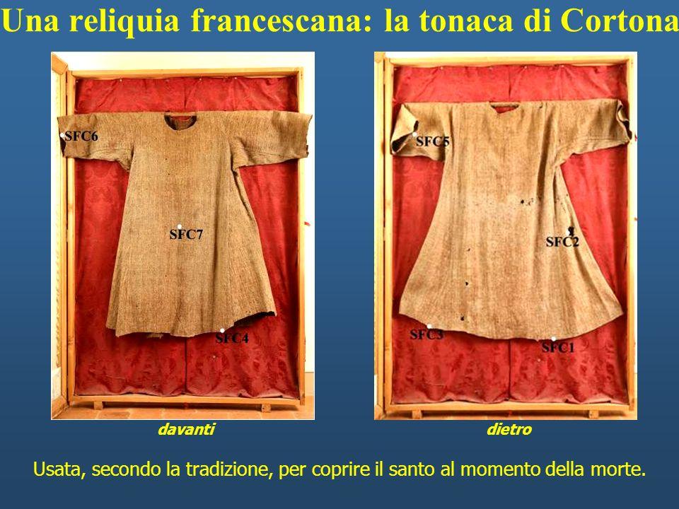 Una reliquia francescana: la tonaca di Cortona