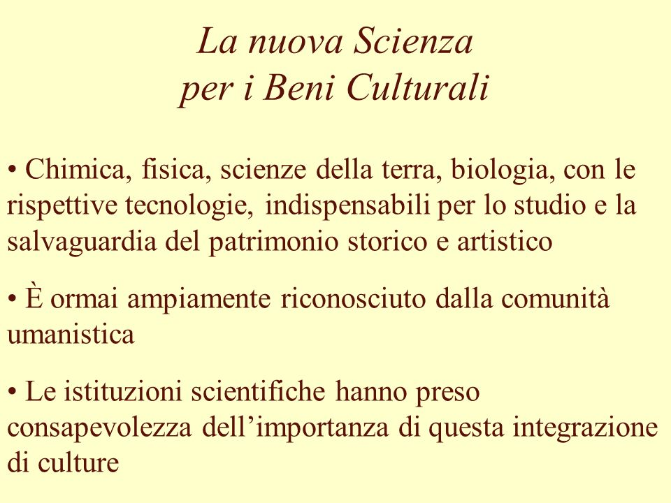 La nuova Scienza per i Beni Culturali