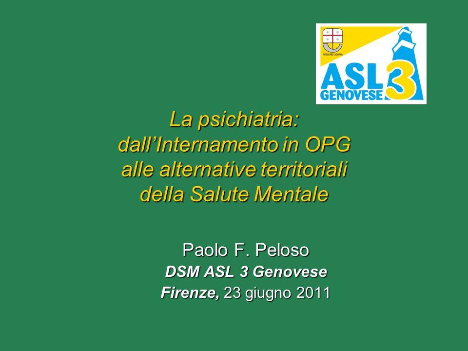 Paolo F. Peloso DSM ASL 3 Genovese Firenze, 23 giugno 2011