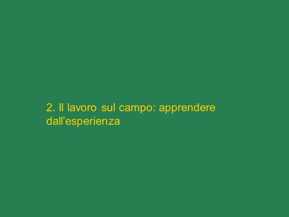 2. Il lavoro sul campo: apprendere dall'esperienza