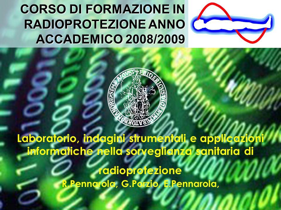 CORSO DI FORMAZIONE IN RADIOPROTEZIONE ANNO ACCADEMICO 2008/2009
