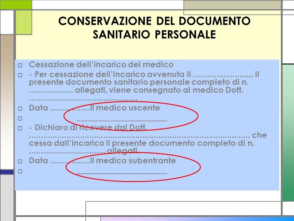 CONSERVAZIONE DEL DOCUMENTO SANITARIO PERSONALE