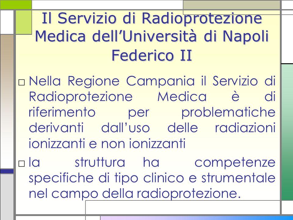 Il Servizio di Radioprotezione Medica dell'Università di Napoli Federico II