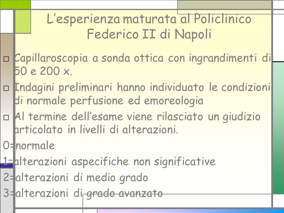 L'esperienza maturata al Policlinico Federico II di Napoli